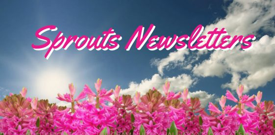 Sprouts Newsletters